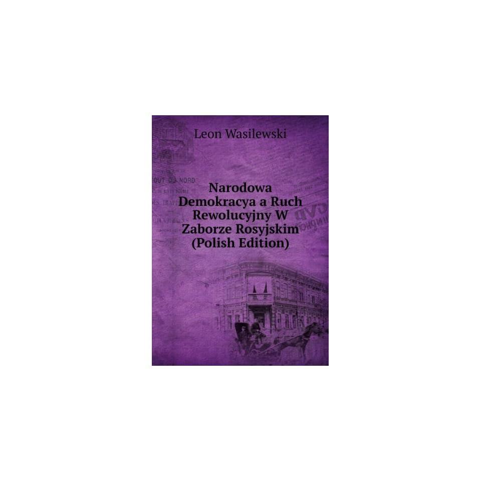 Zaborze Rosyjskim (Polish Edition) Leon Wasilewski Books
