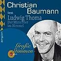 Der Münchner im Himmel Hörbuch von Ludwig Thoma Gesprochen von: Christian Baumann