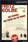 FRITZ KOLBE : UN ESPION AU COEUR DU I...