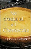 No cracks at all Cheesecake