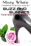 img - for Buzz and Bunnies (Freaks in Black) book / textbook / text book