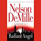 Radiant Angel Audiobook by Nelson DeMille Narrated by Scott Brick