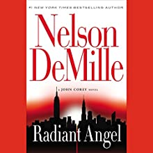 Radiant Angel (       UNABRIDGED) by Nelson DeMille Narrated by Scott Brick