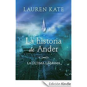 La historia de Ander. La última lágrima (e-original)