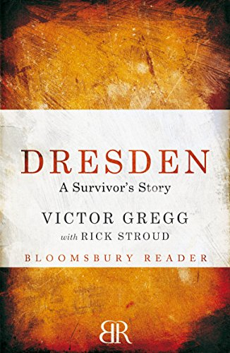 Dresden: A Survivor's Story (Kindle Single), by Victor Gregg