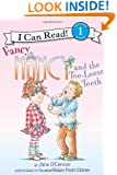 Fancy Nancy and the Too-Loose Tooth (I Can Read Book 1)
