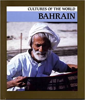 Bahrain (Cultures of the World)