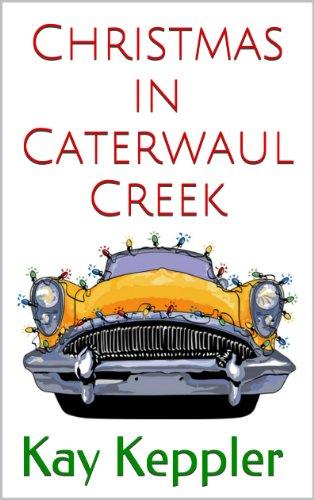 Christmas in Caterwaul Creek PDF
