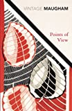 Points of View (Vintage Classics) (0099288907) by W.Somerset Maugham