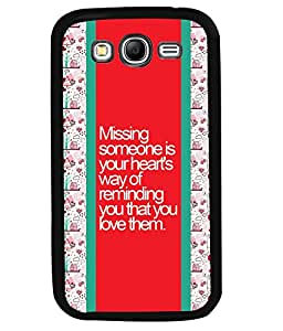 PrintVisa Metal Printed Quotes Designer Back Case Cover for Samsung Galaxy Grand I9080-D4887