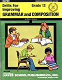 img - for Drills for Improving Grammar and Composition (HS134R) Grade 12 book / textbook / text book