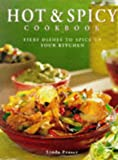 The Hot & Spicy Cookbook: Fiery Dishes to Spice up Your Kitchen (Contemporary Kitchen) (0754800466) by Fraser, Linda