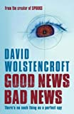 David Wolstencroft Good News Bad News