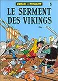"""Afficher """"Johan et Pirlouit n° 5<br /> Le Serment des vikings"""""""