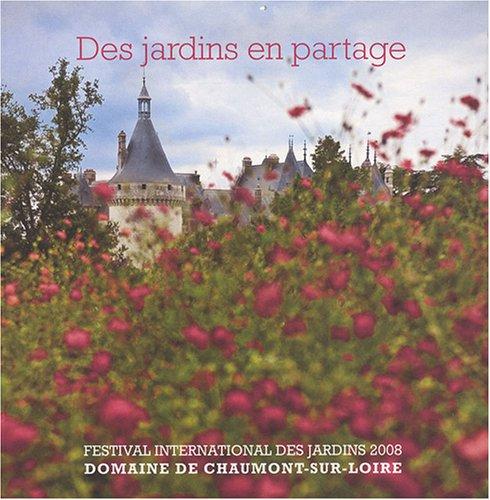 Livre des jardins en partage festival international - Festival international des jardins de chaumont ...