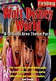 Fielding's Walt Disney World/Orlando (Fielding's Walt Disney World & Orlando Area Theme Parks)