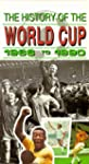 The History of the World Cup: 1966 to...