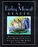 img - for A Farley Mowat Reader book / textbook / text book