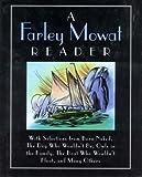 img - for A Farley Mowat Reader book / textbook / text book