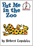 Put Me in the Zoo (I Can Read It All by Myself Beginner Books (Pb))