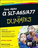 Robert Correll Sony Alpha SLT-A65/A77 For Dummies