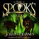The Spook's Mistake: Wardstone Chronicles 5 Audiobook by Joseph Delaney Narrated by Thomas Judd