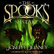 The Spook's Mistake: The Wardstone Chronicles, Book 5 | [Joseph Delaney]
