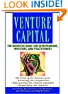 Venture Capital: The Definitive Guide for Entrepreneurs, Investors, and Practitioners