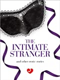 img - for Lovehoney Erotic Fiction: The Intimate Stranger and Other Erotic Stories book / textbook / text book