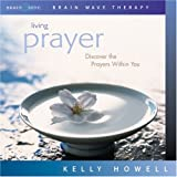 Living Prayer (Discover the Prayers Within You)