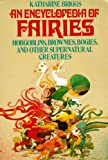 An Encyclopedia of Fairies (039473467X) by Briggs, Katharine Mary