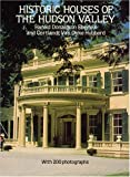 img - for Historic Houses of the Hudson Valley book / textbook / text book