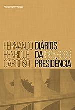 Diários da presidência - vol. 1