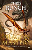 Dragon Master, Tome 2 (French Edition) (2811201807) by Chris Bunch