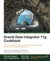 Oracle Data Integrator 11g Cookbook Front Cover