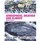 Atmosphere, Weather and Climateby Roger Barry