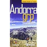 Andorra grp - travesia circular en 7 etapas (Guias De Excursionismo)
