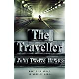 The Traveller (Fourth Realm Trilogy 1)by John Twelve Hawks