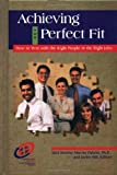 img - for Achieving the Perfect Fit: How to Win with the Right People in the Right Jobs (Improving Human Performance) by Nick Boulter (1998-03-03) book / textbook / text book