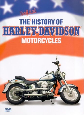 The Unofficial History Of Harley Davidson Motorcycles [DVD]