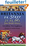 Britannia on Stage: 25 Plays from Bri...