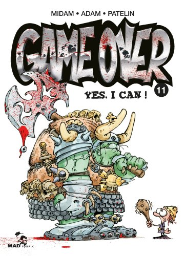 Game Over Tome 11 : Yes, I Can !