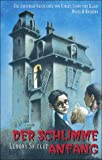 Der Schlimme Anfang / The Bad Beginning (Series Of Unfortunate Events (German)) (German Edition)