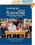 Everybody Loves Raymond: Our Family A...