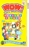 Wow! That's What I Call Nursery Rhymes [VHS]