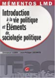 echange, troc Emmanuel Aubin, Jean-Philippe Lecomte - Introduction à la vie politique et Eléments de sociologie politique