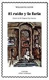 Image of El ruido y la furia (Letras Universales) (Spanish Edition)
