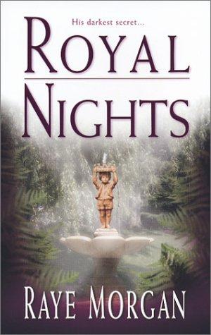 Royal Nights, RAYE MORGAN
