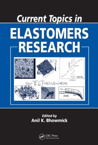 Current Topics In Elastomers Research