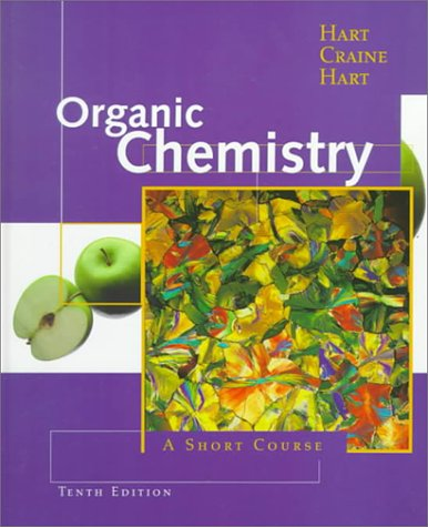 Organic Chemistry: A Short Course (Hm Chemistry Gollege Titles)